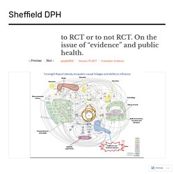"""to RCT or to not RCT. On the issue of """"evidence"""" and public health. – Sheffield DPH"""