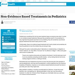 Non-Evidence Based Treatments in Pediatrics