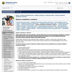 Výmena osvedčenia o evidencii, Ministerstvo vnútra SR - Polícia