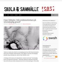Claes Nilholm: Står evidensrörelsen på vetenskaplig grund?