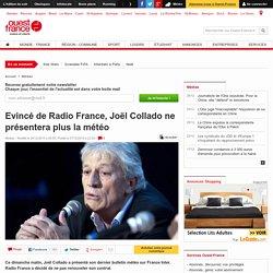 Evincé de Radio France, Joël Collado ne présentera plus la météo