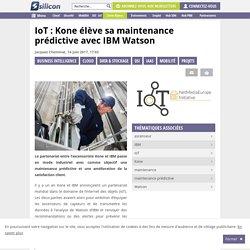 IoT : Kone evite le coup de la panne en ascenceurs avec IBM Watson