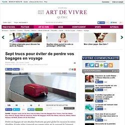 Sept trucs pour éviter de perdre vos bagages en voyage