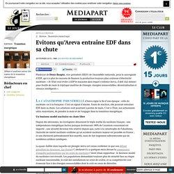 Evitons qu'Areva entraîne EDF dans sa chute