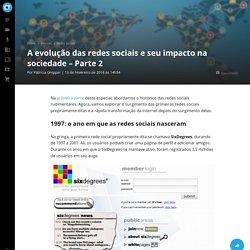 Hipertexto - A Evolução das Redes Sociais e Seu Impacto na Sociedade – Parte 2