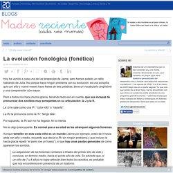 La evolución fonológica (fonética)