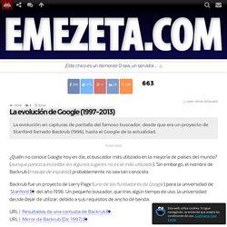 La evolución de Google (1997-2013)