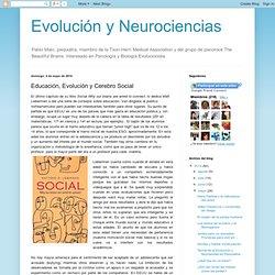 Evolución y Neurociencias: Educación, Evolución y Cerebro Social
