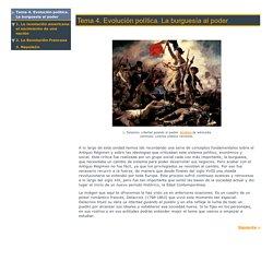 Tema 4. Evolución política. La burguesía al poder