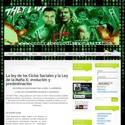 La ley de los Ciclos Sociales y la Ley de la Mafia X: evolución y predestinación