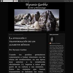 Hyranio Garbho: La evolución y transformación de los alfabetos rúnicos