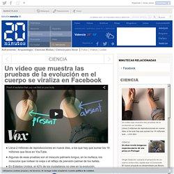 Un vídeo que muestra las pruebas de la evolución en el cuerpo se viraliza en Facebook