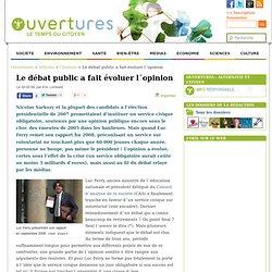 2009/02/02 - Le débat public a fait évoluer l´opinion