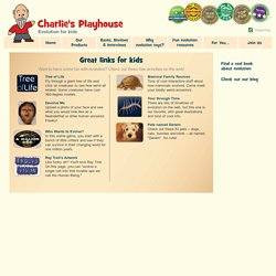 Evolution activities - Charlie's Playhouse