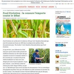 Food Evolution: la censure l'emporte contre le débat