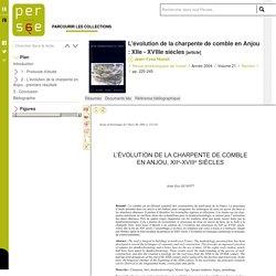 L'évolution de la charpente de comble en Anjou : XIIe - XVIIIe siècles