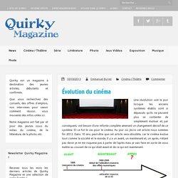 Évolution du cinéma - Quirky Magazine