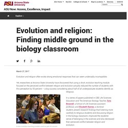 Evolution and religion: Finding middle ground in the biology classroom