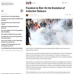 Freedom to Riot: On the Evolution of Collective Violence