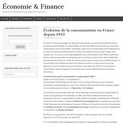 Évolution de la consommation en France depuis 1945
