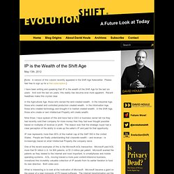 IP is the Wealth of the Shift Age | Evolution Shift - David Houle, Futurist, Disintermediation, Future Trends, Future of Energy