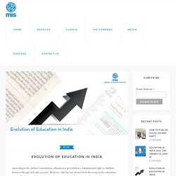 Evolution of Education in India