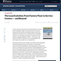 The Lean Evolution: From Factory Floor to Service Centers