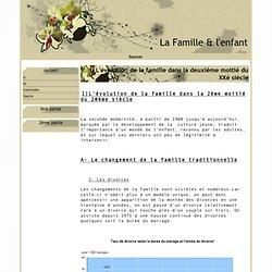 I) L'évolution de la famille dans la deuxième moitié du XXè siècle - La Famille & l'enfant