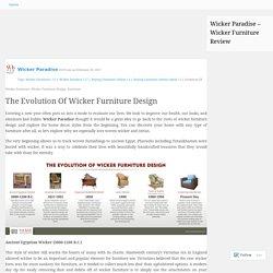 The Evolution Of Wicker Furniture Design