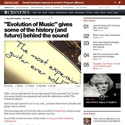 """Evolution of Music"" gives some of the history (and future) behind the sound - The Feed"