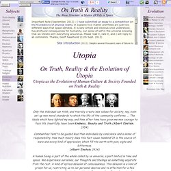 Utopia Evolution: Utopia as the Evolution of True Knowledge of Reality (WSM) into Human Society