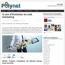 15 ans d'évolution en web marketing