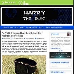 De 1972 à aujourd'hui : l'évolution des montres connectées