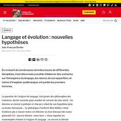 Langage et évolution : nouvelles hypothèses
