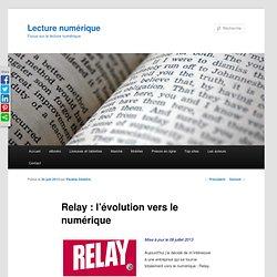 L'évolution vers le numérique pour relay.com