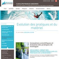 Evolution des pratiques et du matériel, Club Alpin Français d'Angoulême