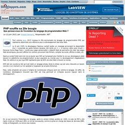 PHP souffle sa 20e bougie, que pensez-vous de l' volution du langage de programmation Web ?