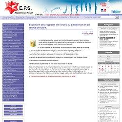 Evolution des rapports de forces au badminton et en tennis de table. - Site EPS de l'académie de Rouen