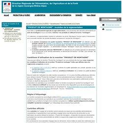 """DRAAF AUVERGNE RHONE ALPES 19/02/16 """"PRODUIT DE MONTAGNE"""" : évolution de la réglementation"""