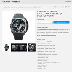 Sam & Rod Empire Evolution Chrono // SC953CH VER G - ROD Watches