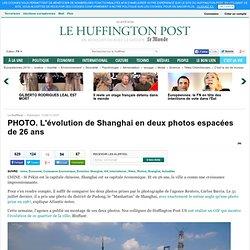 PHOTO. L'évolution de Shanghai en deux photos espacées de 26 ans