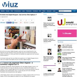Evolution des Digital Shoppers : Qui sont les «Über digitaux» ?