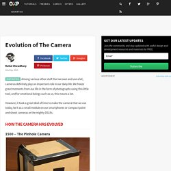 Evolution of The Camera