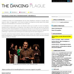 Evolution de la danse vers la transdisciplinarité – Inès Modolo (1) :The Dancing Plague