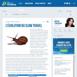 » L'évolution du slow travel