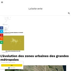 L'évolution des zones urbaines des grandes métropoles