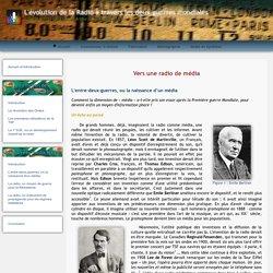 L'évolution dans l'utilisation de la radio à travers les deux guerres mondiales − TPE 2011-2012 par Arthur et Elyes
