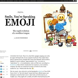 The Rapid Evolution of Emoji, a Wordless Tongue
