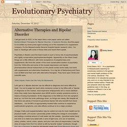 Evolutionary Psychiatry: Alternative Therapies and Bipolar Disorder