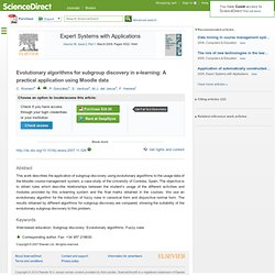 Evolutionary algorithms for subgroup discovery in e-learning: A practical application using Moodle data